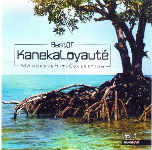 Best Of Kaneka Loyauté Vol.1